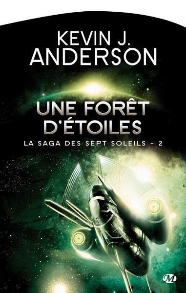 La Saga des sept Soleils - Tome 2 - Une Forêt d'Étoiles