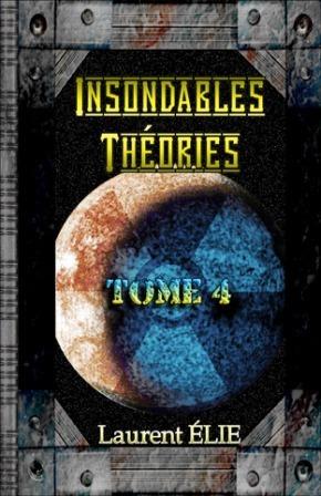 Insondables Théories - Tome 4