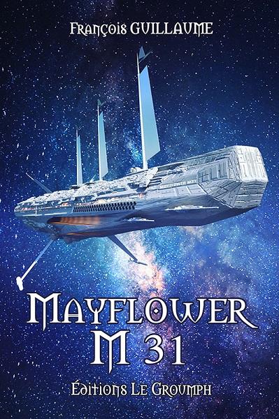 Hyadum - Tome 2 - Mayflower M31 (François Guillaume)
