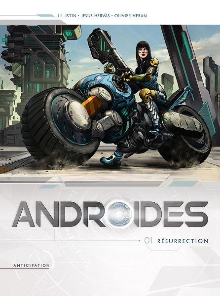 Androïdes - (1) Résurrection