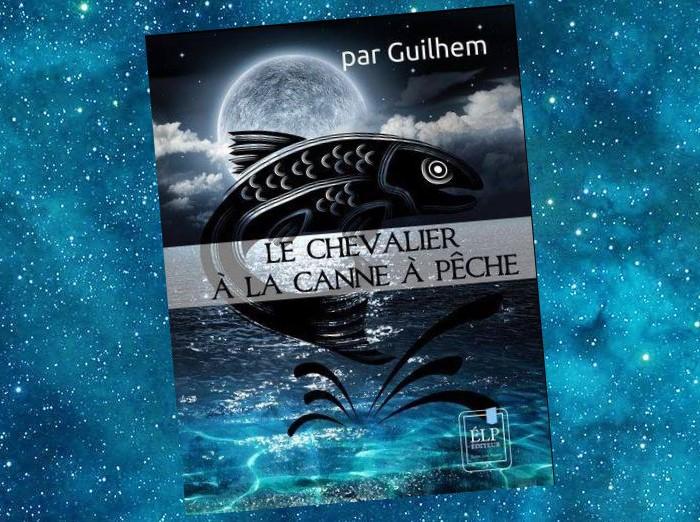 La Saga de l'Antévers - (1) Le Chevalier à la Canne à Pêche
