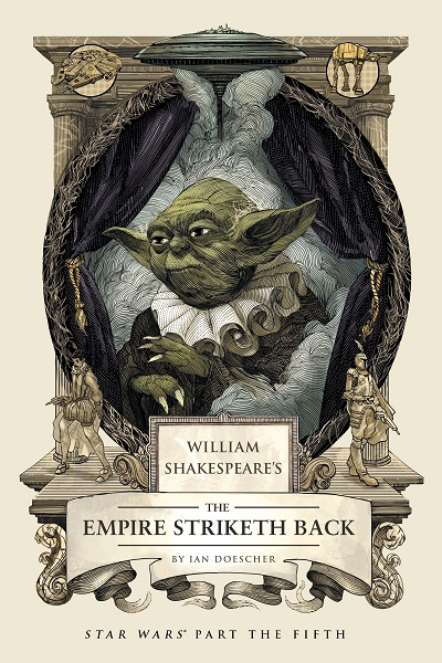 William Shakespeare's Star Wars (Ian Doescher)