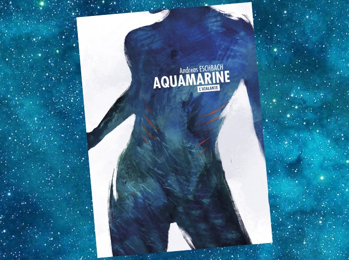 Aquamarine (Aquamarin, Andreas Eschbach, 2015)