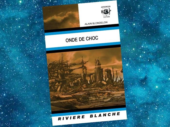 Onde de Choc (Alain Blondelon)