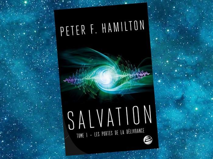 Salvation - Tome 1 - Les Portes de la Délivrance (Peter F. Hamilton)
