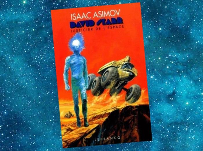 David Starr - Justicier de l'Espace (Isaac Asimov)