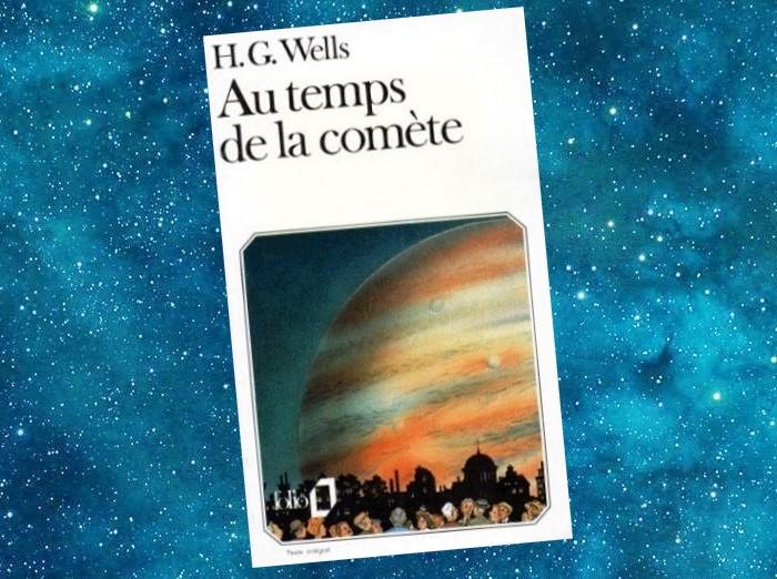 Au Temps de la Comète (H.G. Wells)