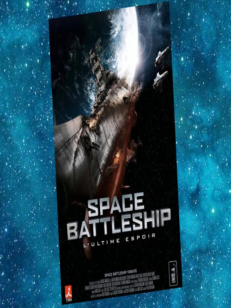 Space Battleship - L'ultime Espoir