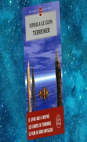 Terremer - (1) Le Sorcier de Terremer, Les Tombeaux d'Atuan, L'ultime Rivage