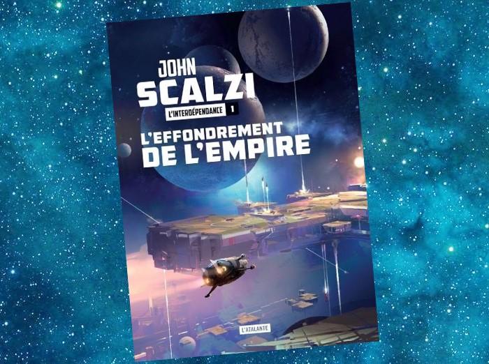 L'Interdépendance - Tome 1 - L'Effondrement de l'Empire (John Scalzi)