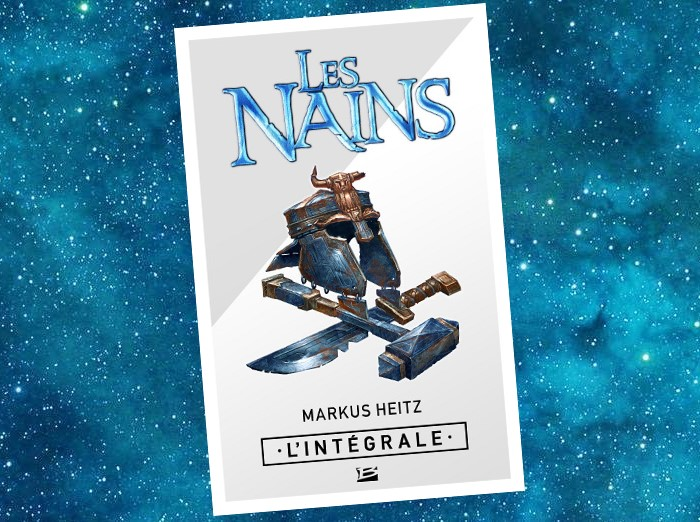 Les Nains - Cycle 1 - Les Nains - L'Intégrale (Markus Heitz)