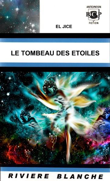 Le Tombeau des Étoiles | El Jice | 2019