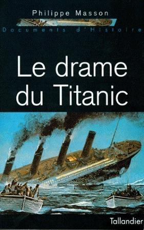 Titanic - Une catastrophe maritime