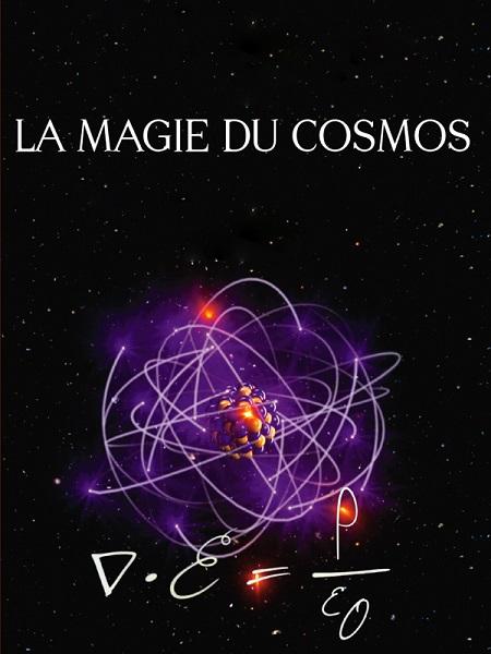 La Magie du Cosmos (2012)