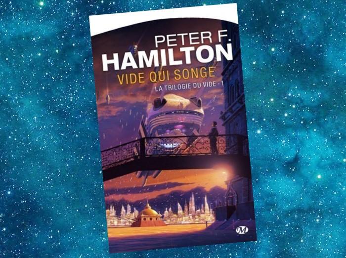 La Trilogie du Vide | Void Trilogy | Peter F. Hamilton | 2007-2010