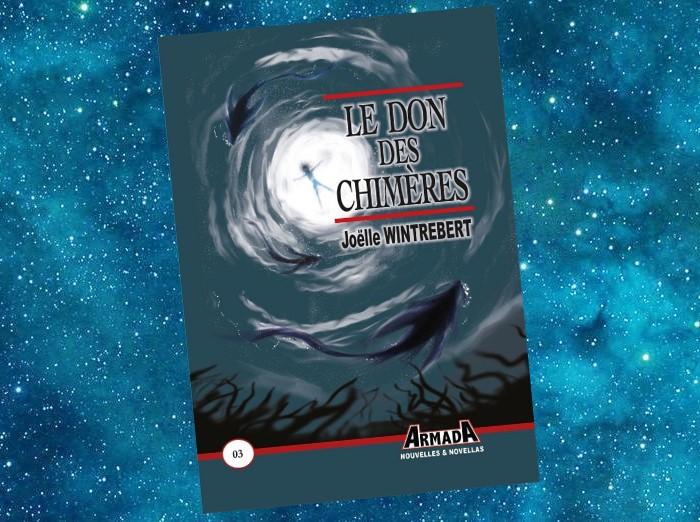 Le Don des Chimères (Joëlle Wintrebert, 2020)