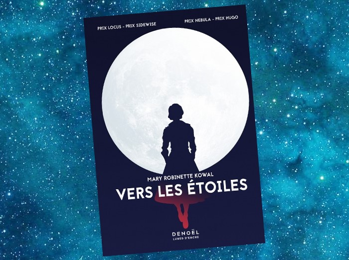Vers les Étoiles   The Calculating Stars   Mary Robinette Kowal   2018