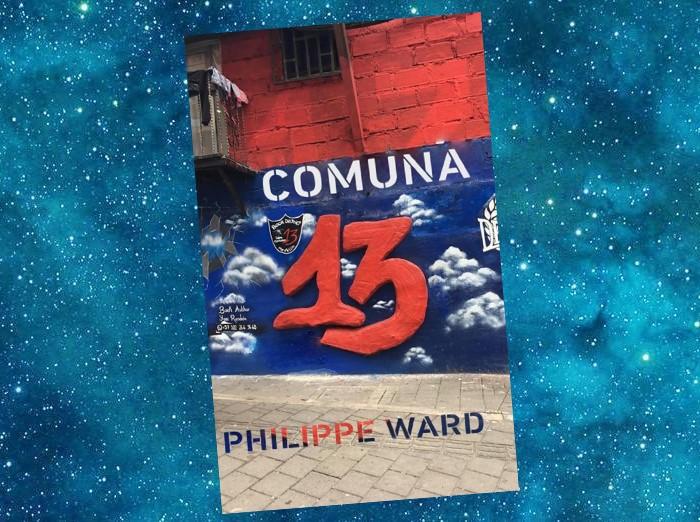 Comuna 13   Philippe Ward   2021