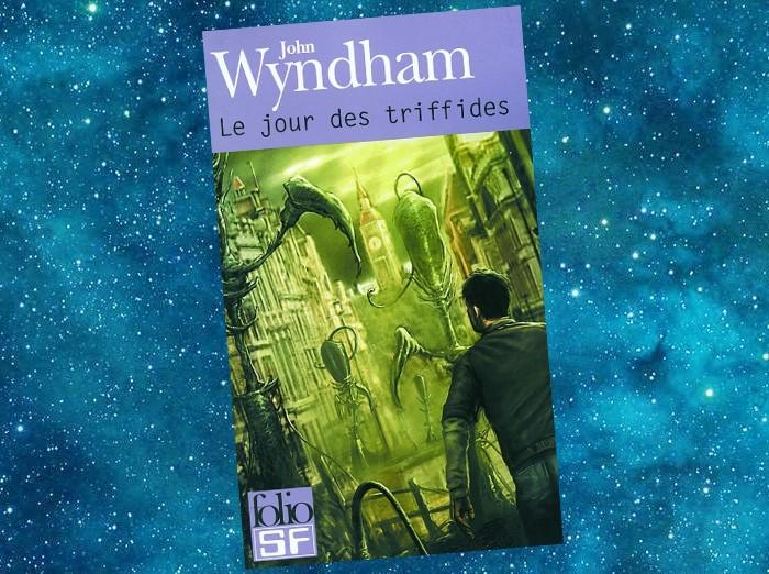 Le Jour des Triffides (The Day of the Triffids, John Wyndham, 1951)