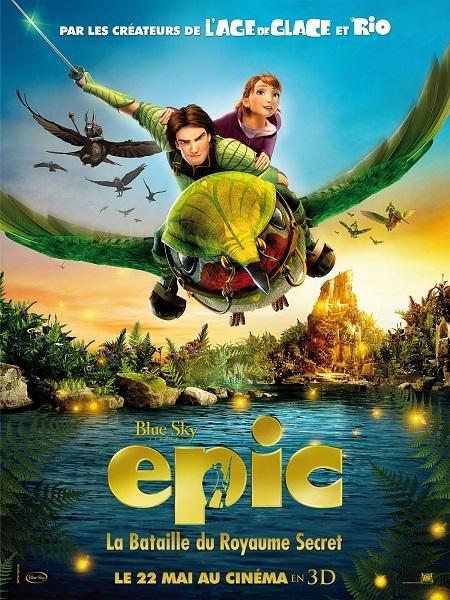 Epic - La Bataille du Royaume secret