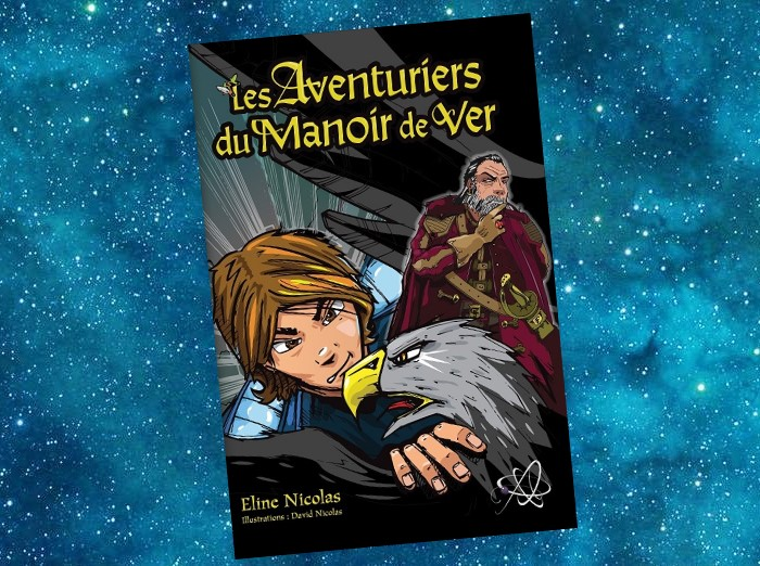 Les Aventuriers du Manoir de Ver | Eline Nicolas | 2019