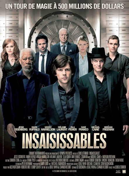 Insaisissables (Now You See Me, 2013)