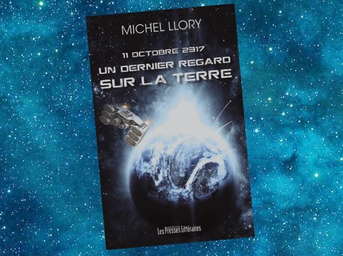 11 octobre 2317 - Un dernier Regard sur la Terre (Michel Llory)