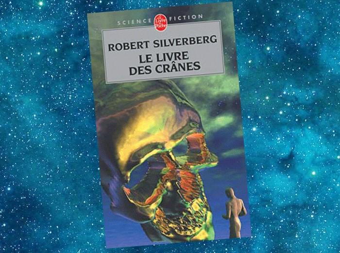 Le Livre des Crânes | The Book of Skulls | Robert Silverberg | 1972