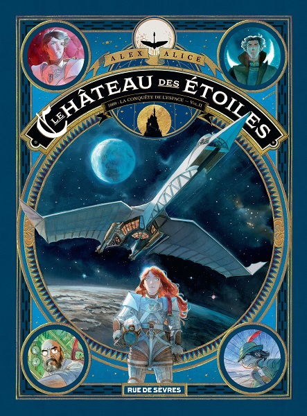 Le Château des Étoiles - Intégrale 2 - 1869 : La Conquête de l'Espace - Volume 2
