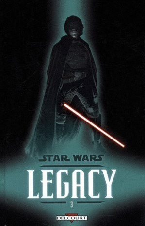 Star Wars Legacy - 3. Les Griffes du Dragon