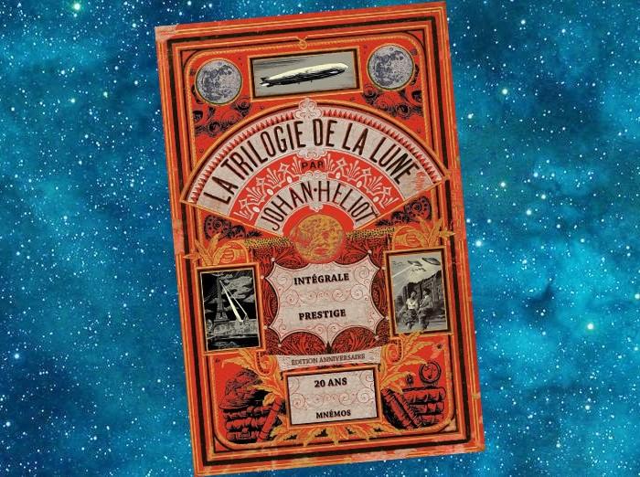 La Trilogie de la Lune (Johan Heliot)