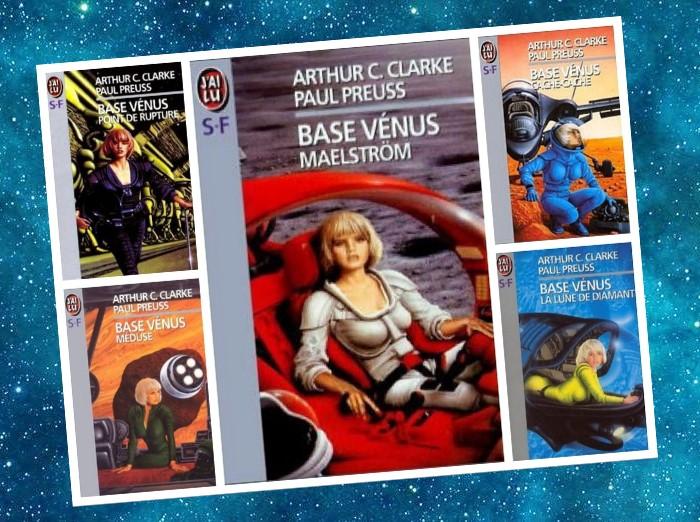 Base Vénus   Venus Prime   Arthur C. Clarke, Paul Preuss   1987-1993