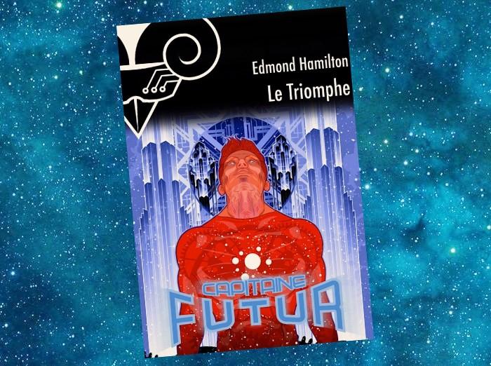 Capitaine Futur   Captain Future   Edmond Hamilton   1940-1946