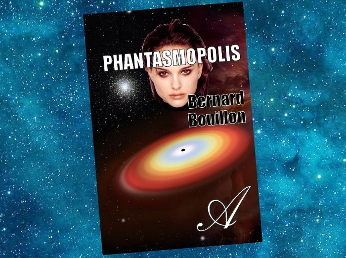 Phantasmopolis (Bernard Bouillon)