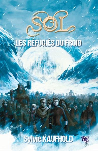 Sol - Les Réfugiés du Froid (Sylvie Kaufhold)