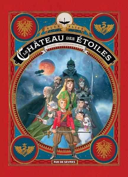 Le Château des Étoiles - Les Chevaliers de Mars - Volume 1