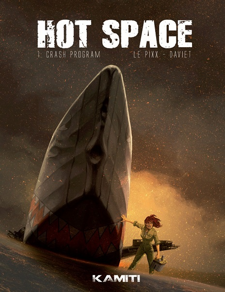 Hot Space - Tome 1 - Crash Program