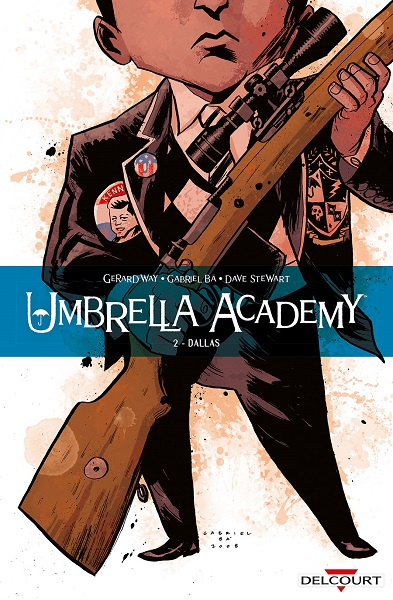 Umbrella Academy - Tome 02 - Dallas