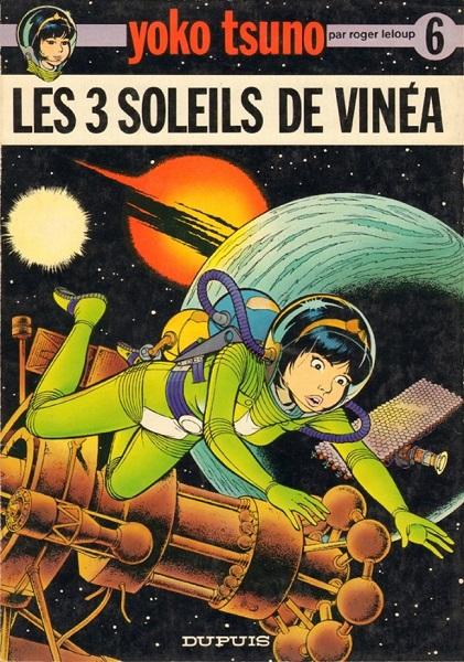 Yoko Tsuno - Tome 06 - Les trois Soleils de Vinéa