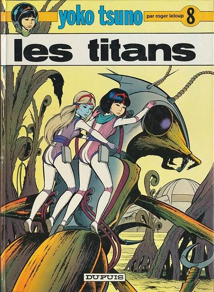 Yoko Tsuno - Tome 08 - Les Titans