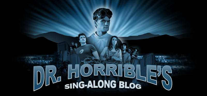 Dr. Horrible's Sing-alone Blog