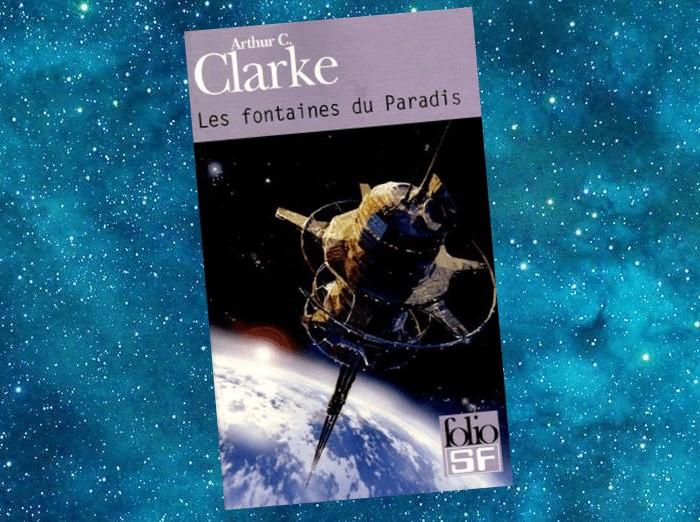 Les Fontaines du Paradis | The Fountains of Paradise | Arthur C. Clarke | 1978
