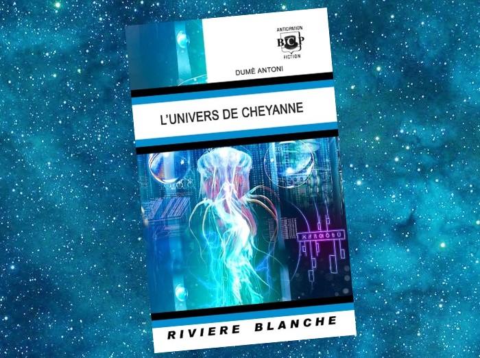 L'Univers de Cheyanne   Dumè Antoni   2018