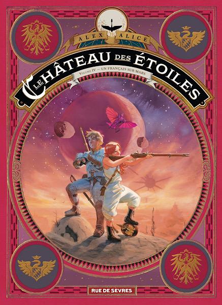 Le Château des Étoiles - Intégrale 4 - Un Français sur Mars