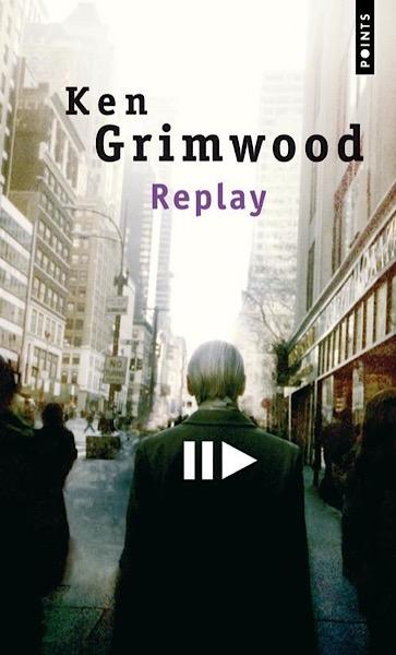 Replay | Ken Grimwood | 1986