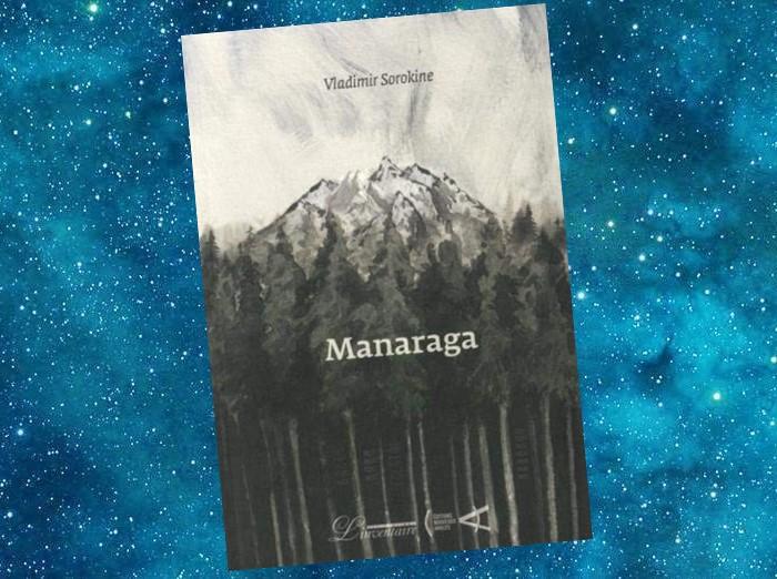 Manaraga (Vladimir Sorokine, 2017)