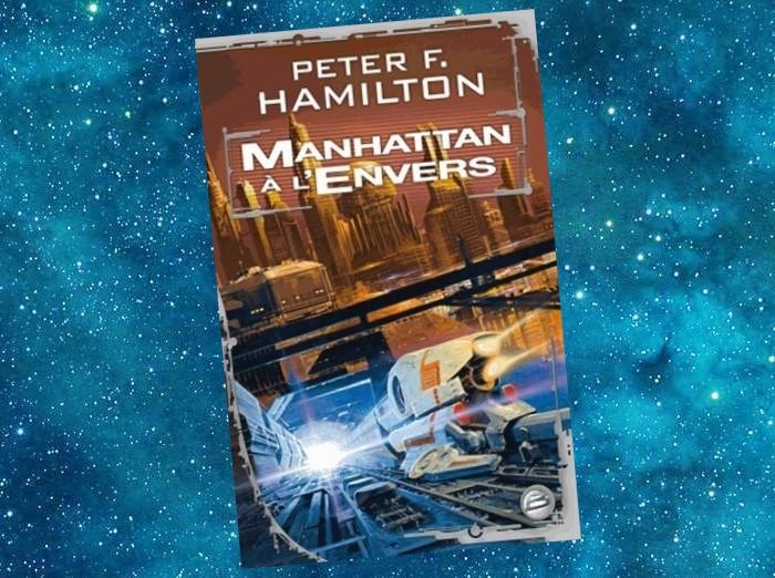Manhattan à l'Envers   Manhattan in Reverse   Peter F. Hamilton   2011