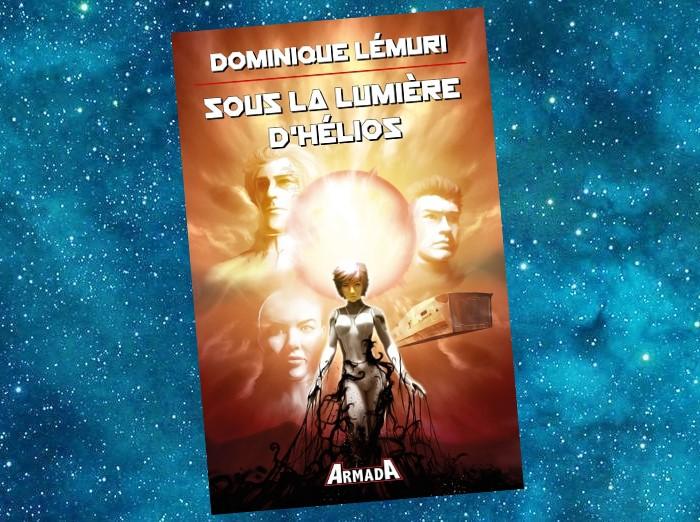 Sous la Lumière d'Hélios (Dominique Lémuri, 2020)
