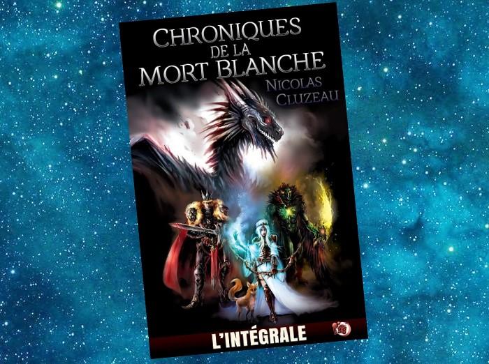 Chroniques de la Mort Blanche | Nicolas Cluzeau | 2011-2014