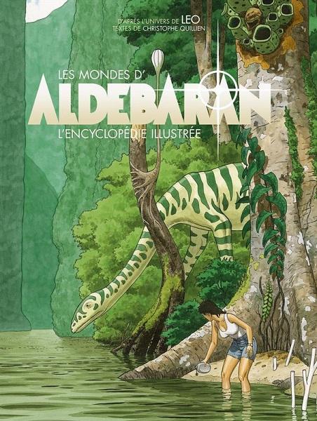 Les Mondes d'Aldébaran - L'Encyclopédie illustrée | 2020